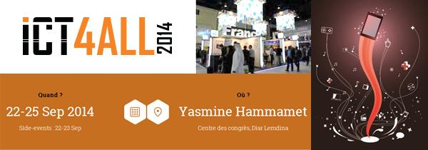 Salon ICT4 ALL 2014 en Tunisie : La France invité d'honneur