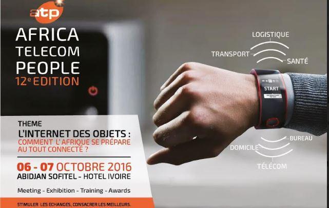 L'internet des objets au cœur du forum Africa Telecom People 2016 à Abidjan