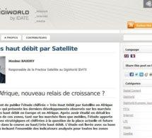 L'Afrique, nouveau relais de croissance du très haut débit par Satellite ?